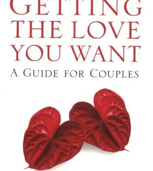 Getting the Love You Want: A Guide for Couples - Getting the Love You Want A Guide for Couples 313x350
