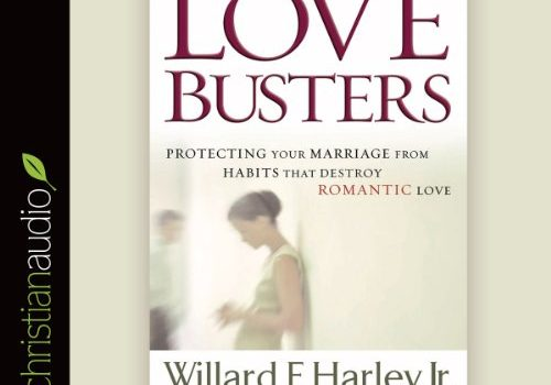 Love Busters: Overcoming Habits That Destroy Romantic Love - Love Busters Overcoming Habits That Destroy Romantic Love 500x350