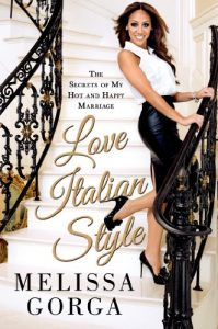 Love Italian Style: The Secrets of My Hot and Happy Marriage - Love Italian Style The Secrets of My Hot and Happy Marriage 199x300