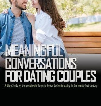 Meaningful Conversations for Dating Couples - Meaningful Conversations for Dating Couples 333x350
