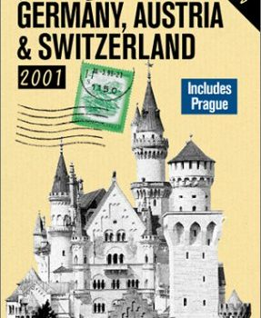 Rick Steves' Germany, Austria, & Switzerland 2001 (Rick Steves' German... - Rick Steves Germany Austria Switzerland 2001 Rick Steves German 287x350