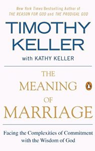 The Meaning of Marriage: Facing the Complexities of Commitment with th... - The Meaning of Marriage Facing the Complexities of Commitment with th 189x300
