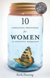 10 Lifesaving Principles For Women In Difficult Marriages - 10 Lifesaving Principles For Women In Difficult Marriages 194x300