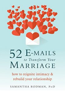52 emails to Transform Your Marriage: How to Reignite Intimacy and Re... - 52 E mails to Transform Your Marriage How to Reignite Intimacy and Re 214x300