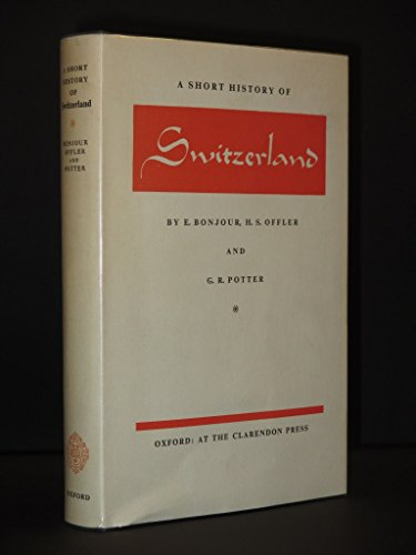 A Short History of Switzerland - A Short History of Switzerland