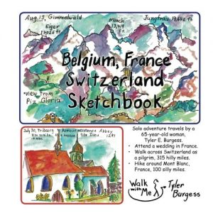 Belgium, France, Switzerland journey; a Sketchbook Diary 2016: Walk acros... - Belgium France Switzerland trip a Sketchbook Diary 2016 Walk acros 300x300