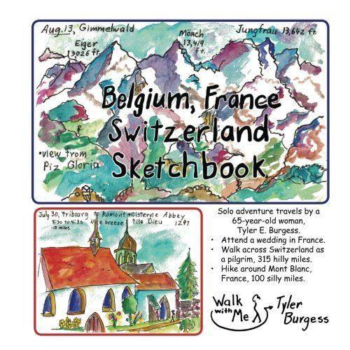 Belgium, France, Switzerland journey; a Sketchbook Diary 2016: Walk acros... - Belgium France Switzerland trip a Sketchbook Diary 2016 Walk acros