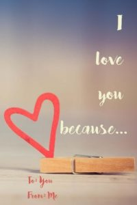 We Love You Because...: A Sentimental Journal: Fill in 20 factors why y... - I Love You Because... A Sentimental Journal Fill in 20 reasons why y 200x300