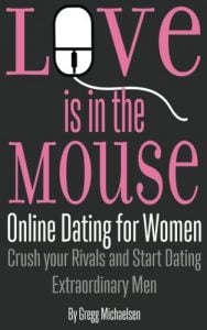 Love is within the Mouse: Online Dating for Women: Crush your Rivals and S... - Love is in the Mouse Online Dating for Women Crush your Rivals and S 188x300