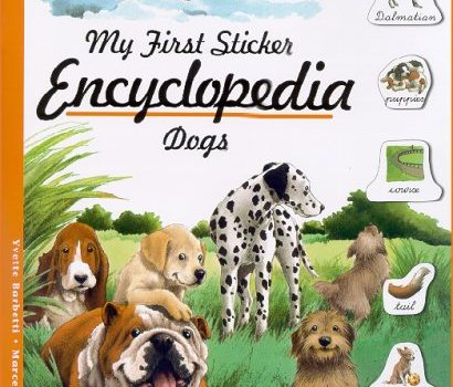 My First Sticker Encyclopedia - Dogs - My First Sticker Encyclopedia Dogs 410x350