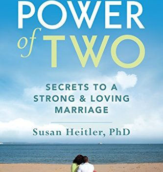 The Power of Two: Secrets to a Strong and Loving Marriage - The Power of Two Secrets to a Strong and Loving Marriage 333x350