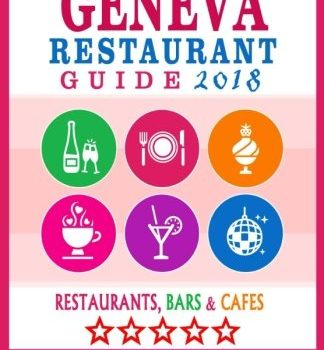 Geneva Restaurant Guide 2018: Best Rated Restaurants in Geneva, Switze... - Geneva Restaurant Guide 2018 Best Rated Restaurants in Geneva Switze 324x350