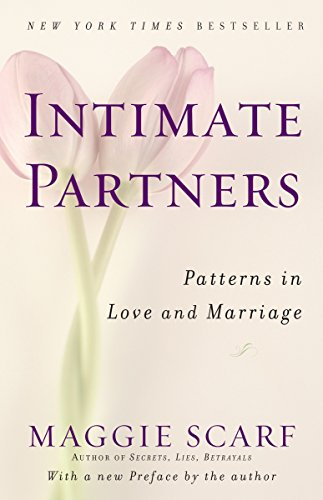 Intimate Partners: Patterns in Love and Marriage - Intimate Partners Patterns in Love and Marriage