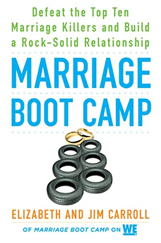 Marriage Boot Camp: Defeat the Top 10 Marriage Killers and Build a Roc... - Marriage Boot Camp Defeat the Top 10 Marriage Killers and