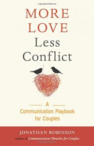 More Love Less Conflict: A Communication Playbook for Couples - More Love Less Conflict A Communication Playbook for Couples 194x300