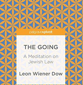 The Going: A Meditation on Jewish Law - The Going A Meditation on Jewish Law 345x350
