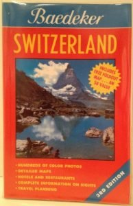 Baedeker Switzerland (BAEDEKER'S SWITZERLAND) - Baedeker Switzerland BAEDEKERS SWITZERLAND 194x300