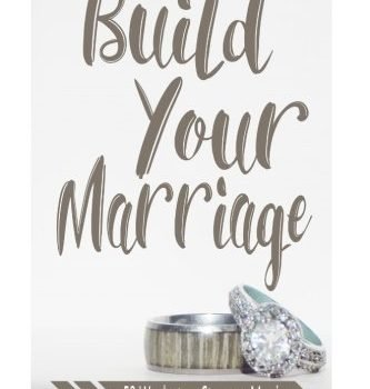 Build Your Marriage Journal: 52 Weeks to a Stronger Marriage - Build Your Marriage Journal 52 Weeks to a Stronger Marriage 333x350