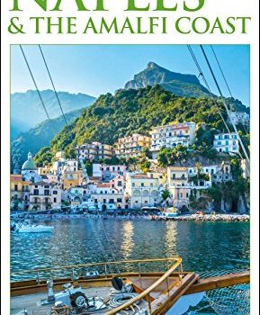 DK Eyewitness Travel Guide Naples together with Amalfi Coast - DK Eyewitness Travel Guide Naples and the Amalfi Coast 289x350
