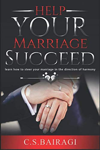 Help Your Marriage Succeed: discover ways to guide your wedding within the di... - Help Your Marriage Succeed learn how to steer your marriage