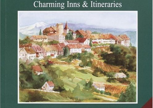 Karen Brown's Switzerland 2005: Charming Inns & Itineraries (Karen Bro... - Karen Browns Switzerland 2005 Charming Inns Itineraries Karen Bro 495x350