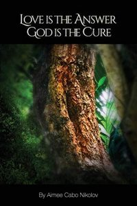 Love Is the Answer, God Is the Cure: A True Story of Abuse, Betrayal a... - Love Is the Answer God Is the Cure A True 200x300