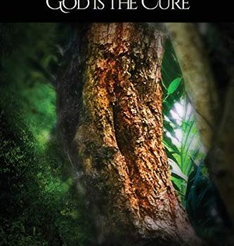 Love Is the Answer, God Is the Cure: A True Story of Abuse, Betrayal a... - Love Is the Answer God Is the Cure A True 333x350