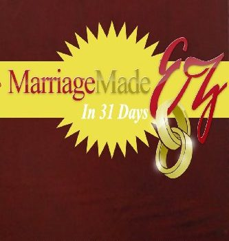 Marriage Made EZ in 31 Days - Marriage Made EZ in 31 Days 333x350