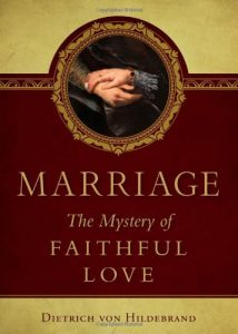 Marriage: The Mystery of Faithful Love - Marriage The Mystery of Faithful Love 214x300