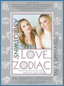 The AstroTwins' Love Zodiac: The Essential Astrology Guide for Women - The AstroTwins Love Zodiac The Essential Astrology Guide for Women 225x300