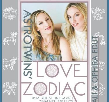 The AstroTwins' Love Zodiac: The Essential Astrology Guide for Women - The AstroTwins Love Zodiac The Essential Astrology Guide for Women 375x350
