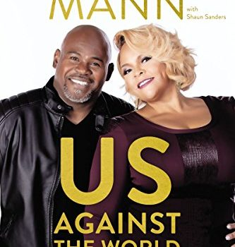 Us Against the World: Our Secrets to Love, Marriage, and Family - Us Against the World Our Secrets to Love Marriage and 333x350