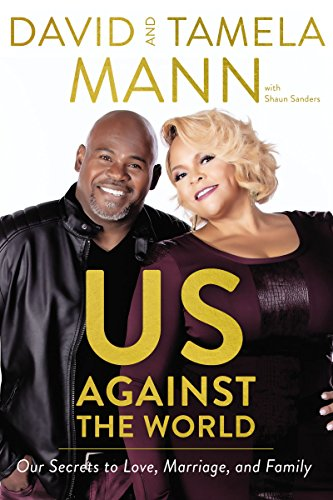 Us Against the World: Our Secrets to Love, Marriage, and Family - Us Against the World Our Secrets to Love Marriage and