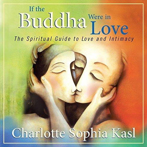 If the Buddha Were in Love - If the Buddha Were in Love