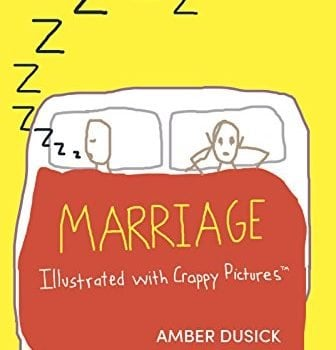 Marriage Illustrated with Crappy Pictures - Marriage Illustrated with Crappy Pictures 336x350
