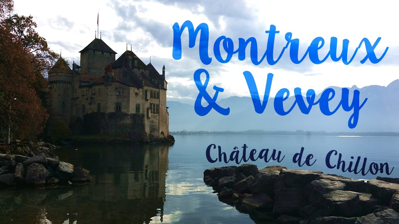 MONTREUX & VEVEY | Places to Go in Lake Geneva Region - Switzerland & ...