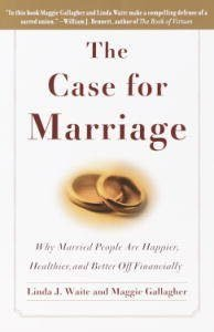 The Case for Marriage: Why Married People are Happier, Healthier and B... - The Case for Marriage Why Married People are Happier Healthier 194x300