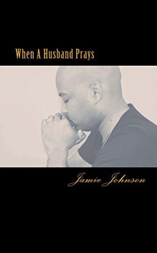 When A Husband Prays - When A Husband Prays
