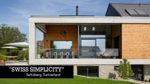 Architecture Spotlight #96   Swiss Simplicity by WPArch   Seltisberg, ...