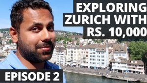Exploring Zurich with Rs. 10,000 - All You Need To Know - Switzerland ...