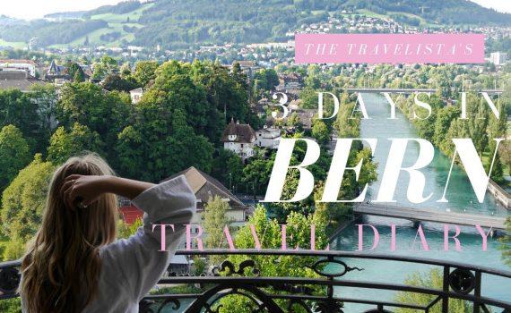 A Weekend in Bern, Switzerland | The Travelista