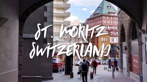 Summer Tour of St. Moritz Switzerland