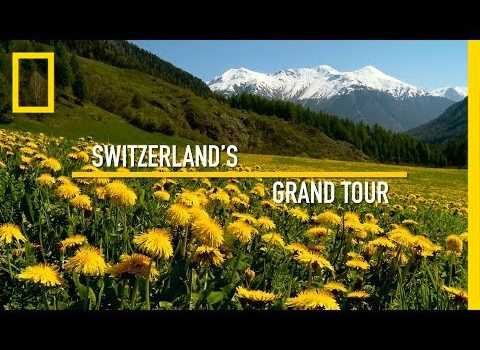 A Grand Tour of Switzerland in 60 Seconds | National Geographic