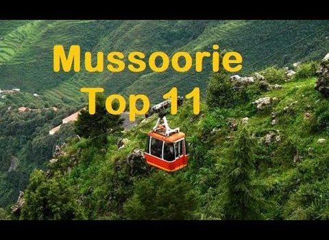 Mussoorie Tourism | Famous 11 Places to Visit in Mussoorie Tour