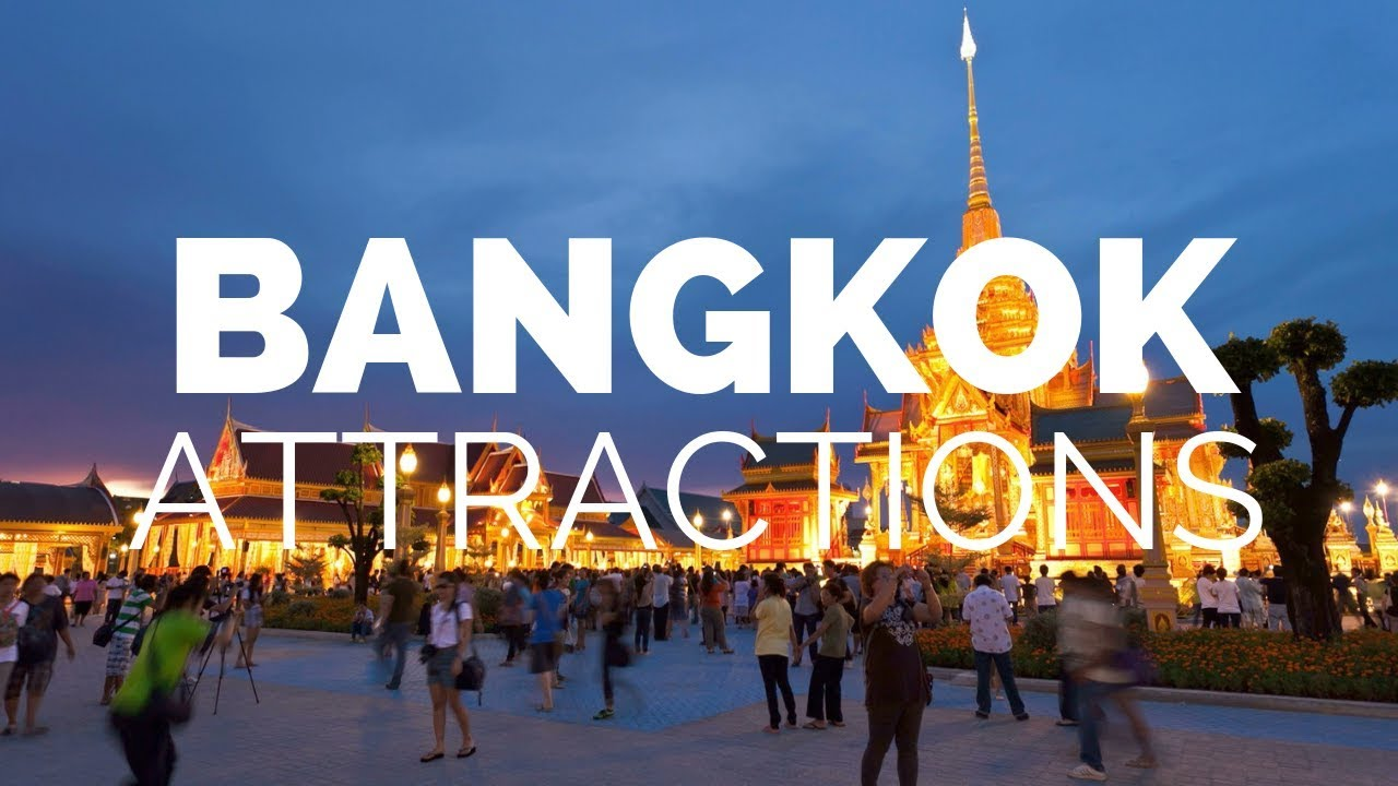 10 Top Tourist Attractions in Bangkok - Travel Video