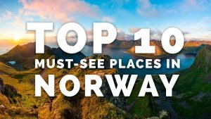 TOP 10 MUST-SEE PLACES IN NORWAY - A Photographer's Guide