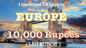 How to plan a Europe trip from India? (First hand info on Flight, Hote...