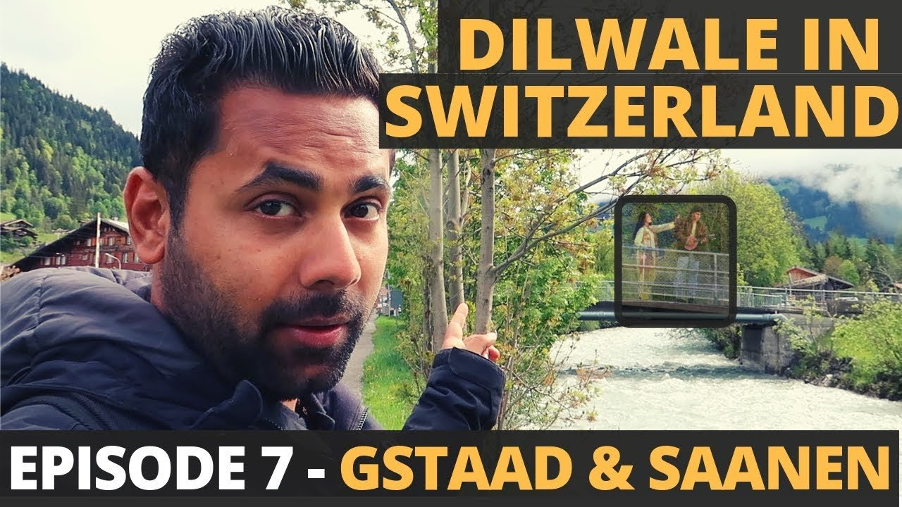 Revisiting Dilwale in Switzerland – DDLJ Shooting locations in beautif...