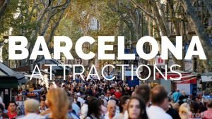 10 Top Tourist Attractions in Barcelona - Travel Video