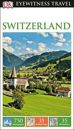 DK Eyewitness Travel Guide Switzerland - DK Eyewitness Travel Guide Switzerland